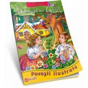 Povesti - Hansel si Gretel
