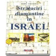 Straluciri diamantine in Israel