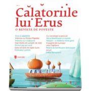 Calatoriile lui Erus - O revista de poveste - Numarul 2