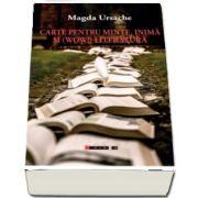 Carte pentru minte, inima si (wow!) literatura de Magda Ursache