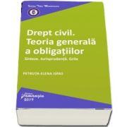 Drept civil. Teoria generala a obligatiilor (Petruta Elena Ispas)