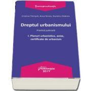 Dreptul urbanismului I. Planuri urbanistice, avize, certificate de urbanism (Cristina Titirisca)