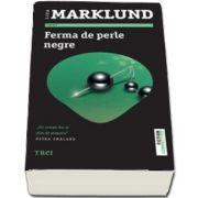 Ferma de perle negre de Liza Marklund