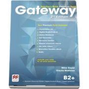 Gateway 2nd edition B2Plus Teachers Book Premium Pack