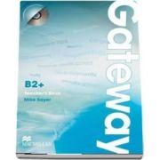 Gateway B2Plus Teachers Book and Test CD Pack
