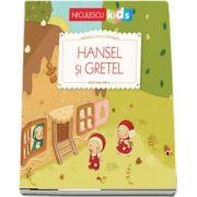 Hansel si Gretel (Seria Primele mele povesti)