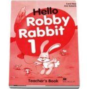 Hello Robby Rabbit 1. Teachers Book