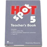 Hot Spot Level 5. Teachers Book Pack International