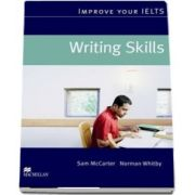 Improve Your IELTS. Writing Skills