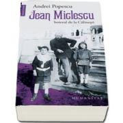 Jean Miclescu - Boierul de la Calinesti - Studiu introductiv de Petre Guran