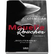 Mouelle Roucher, volumul I