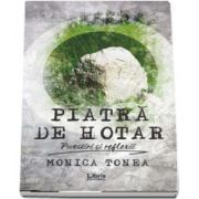 Piatra de hotar - Monica Tonea