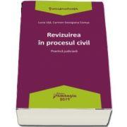 Revizuirea in procesul civil - Lucia Uta
