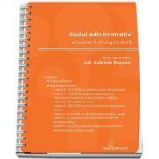 Codul administrativ – actualizat la 10 august 2019