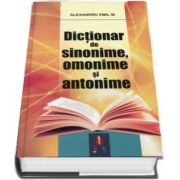 Dictionar de sinonime, omonime si antonime. Editie cartonata