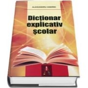 Dictionar explicativ scolar. Editie cartonata
