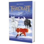 FOXCRAFT. Cartea a III-a: Magul