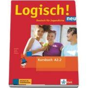 Logisch! neu A2. 2 Deutsch fur Jugendliche Kursbuch mit Audios zum Download