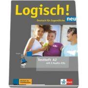 Logisch! neu A2 Deutsch fur Jugendliche Testheft mit 2 Audio-CDs