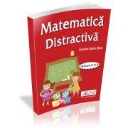 Matematica distractiva pentru clasele a III-a si a IV-a