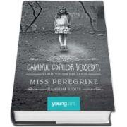Miss Peregrine, volumul I. Caminul copiilor deosebiti de Ransom Riggs