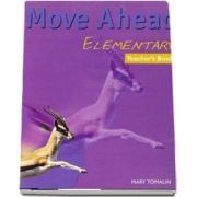 Move Ahead Elementary. Teachers Book