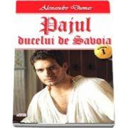 Pajul ducelui de Savoia. Volumul I