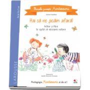 Primele povesti Montessori. Hai sa ne jucam afara!