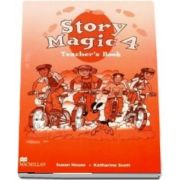 Story Magic 4. Teachers Book
