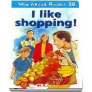 Way Ahead Readers 2B. I Like Shopping