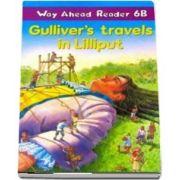 Way Ahead Readers 6B. Gullivers Travels