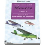 Young Learners English Skills Movers. Teachers Book and webcode Pack