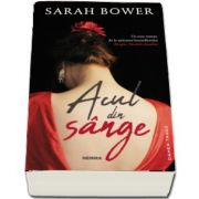Acul din sange de Sarah Bower