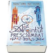Argintul preschimbat de Naomi Novik