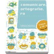 Comunicare. ortografie. ro clasa a IV-a 2018-2019
