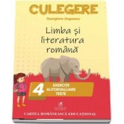 Culegere de limba si literatura romana pentru clasa a IV-a