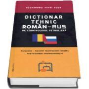 Dictionar tehnic roman-rus si rus-roman de terminologie petroliera