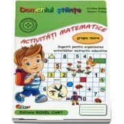 Domeniul stiinte, activitati matematice. Caiet pentru gradinita, grupa mare - Sugestii pentru organizarea activitatilor instructiv - educative - 2019