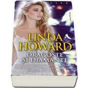 Dragoste si diamante de Linda Howard