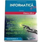 Informatica si TIC. Manual pentru clasa a VII-a (Daniel Popa)