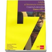Limba si literatura romana. Caietul elevului pentru clasa a VII-a (Sofia Dobra)