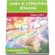 Limba si literatura romana. Manual pentru clasa a VII-a (Catalina Popa)