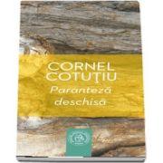 Paranteza deschisa de Cornel Cotutiu