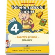 Tainele scrisului corecte pentru clasa a IV-a (Georgiana Gogoescu)