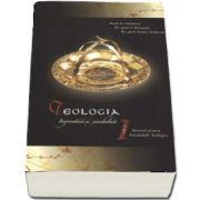 Teologia dogmatica si simbolica. Manual pentru facultatile Teologice, volumul I