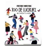 100 de lucruri de invatat in viata (Heike Faller)