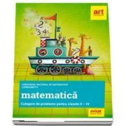 Matematica, culegere de probleme pentru clasele II-IV. Concursul national de matematica LuminaMath