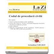 Codul de procedura civila. Cod 699. Actualizat la 5.09.2019