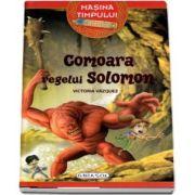 Comoara regelui Solomon - Cu ilustratii de Carlos Jimenez