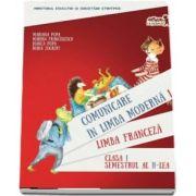 Comunicare in limba franceza. Manual pentru clasa I. Semestrul al II-lea